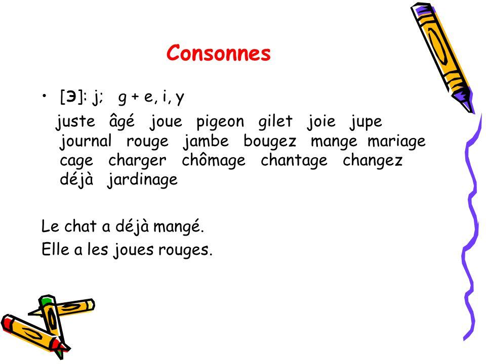 Consonnes [э]: j; g + e, i, y